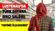 Lustenau'da Türk bayana ırkçı saldırı!